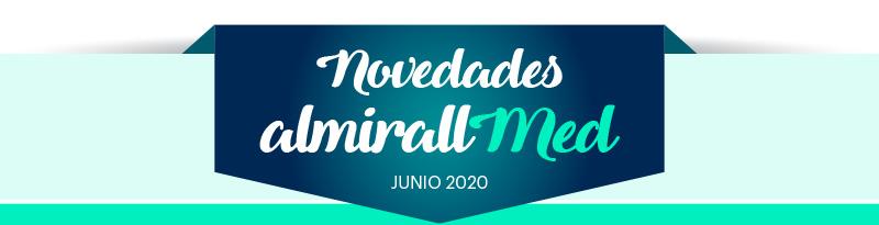 Novedades Almirallmed Junio 2020
